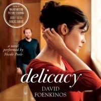 David Foenkinos - Delicacy
