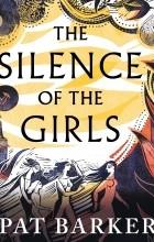 Пэт Баркер - The Silence of the Girls (audiobook)