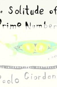 Паоло Джордано - Solitude of Prime Numbers