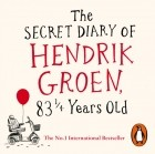 Хендрик Грун - Secret Diary of Hendrik Groen, 83  Years Old