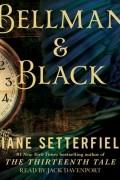 Диана Сеттерфилд - Bellman & Black