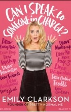 Emily Clarkson - Can I Speak to Someone in Charge?