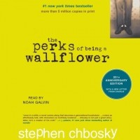 Стивен Чбоски - Perks of Being a Wallflower