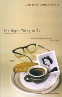 Josephine Gattuso Hendin - The Right Thing to Do
