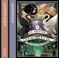 Soman Chainani - The Last Ever After