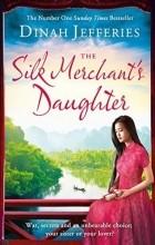 Dinah Jefferies - The Silk Merchants Daughter