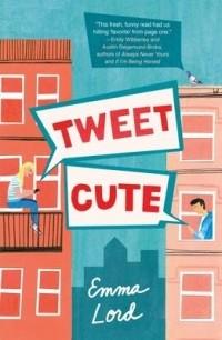 Эмма Лорд - Tweet Cute