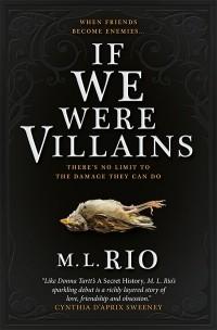 М. Л. Рио - If We Were Villains