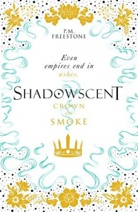 P. M. Freestone - Crown of Smoke
