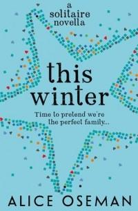 Элис Осман - This Winter