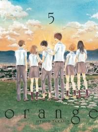 Итиго Такано - Orange. Том 5