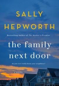 Sally Hepworth - The Family Next Door
