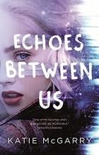 Кэти Макгэрри - Echoes Between Us