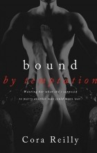 Cora Reilly - Bound by Temptation