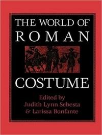 - The World of Roman Costume