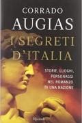 Коррадо Ауджиас - I segreti d'Italia: Storie, luoghi, personaggi nel romanzo di una nazione