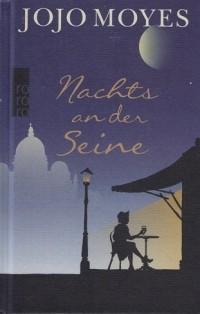 Джоджо Мойес - Nachts an der Seine