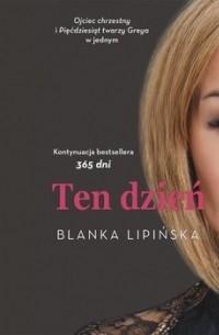 Бланка Липинска - Ten dzień