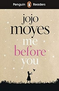 - Penguin Readers Level 4: Me Before You