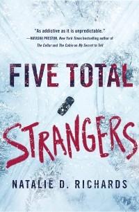 Natalie D. Richards - Five Total Strangers