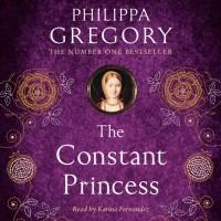 Филиппа Грегори - Constant Princess