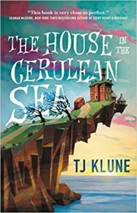 T.J. Klune - The House in the Cerulean Sea