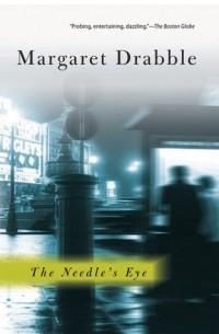 Маргарет Дрэббл - The Needle's Eye