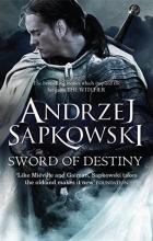 Анджей Сапковский - The sword of destiny
