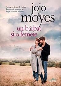 Джоджо Мойес - Un bărbat și o femeie