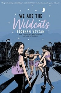 Siobhan Vivian - We Are the Wildcats