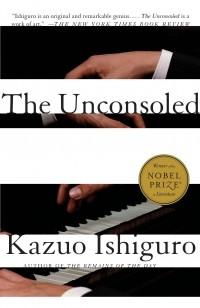 Кадзуо Исигуро - The Unconsoled