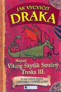Cressida Cowell - Jak vycvičit draka