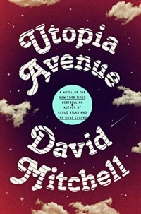 David Mitchell - Utopia Avenue