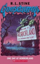 Роберт Стайн - One Day at Horrorland