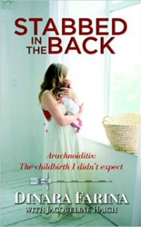 - Stabbed in the Back: Arachnoiditis: The childbirth I didn't expect