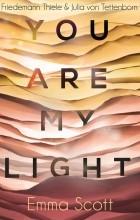 Эмма Скотт - You Are My Light