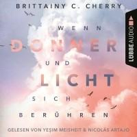 Бриттани Ш. Черри - Wenn Donner und Licht sich ber?hren
