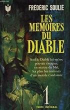 Фредерик Сулье - Les mémoires du Diable. Tome 1