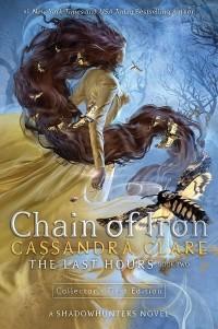 Кассандра Клэр - Chain of Iron