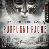 Jean-Christophe Grangé - Purpurne Rache