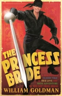 Уильям Голдман - The Princess Bride