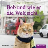 Джеймс Боуэн - Neue Abenteuer mit dem Streuner