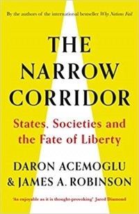 - The Narrow Corridor: States, Societies, and the Fate of Liberty