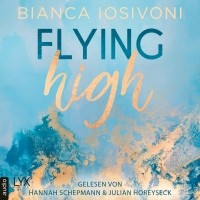 Бьянка Иосивони - Flying High - Hailee & Chase 2