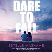 Эстель Маскейм - Dare to Fall