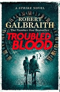 Robert Galbraith - Troubled Blood
