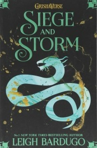 Ли Бардуго - Siege and Storm. Book 2