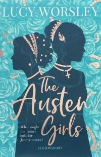 Люси Уорсли - The Austen Girls