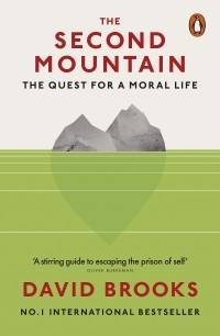 David Brooks - The Second Mountain