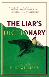 Eley Williams - The Liar's Dictionary